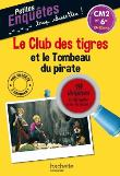 Le Club des Tigres et le tombeau du pirate CM2 ET 6e