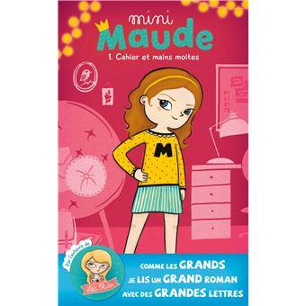Mini MaudeCahier et mains moites