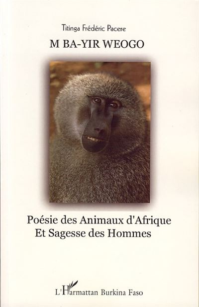 M Ba-Yir Weogo, poésie des animaux d'Afrique et sagesse
