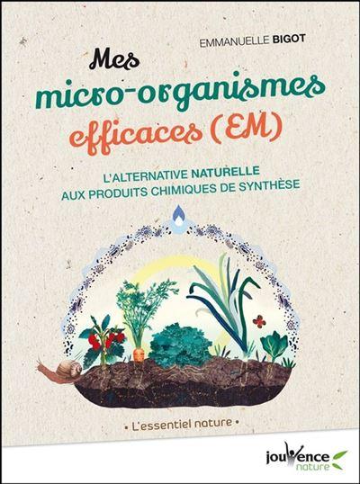 Mes micro-organismes efficaces - 9782889056859 - 6,99 €