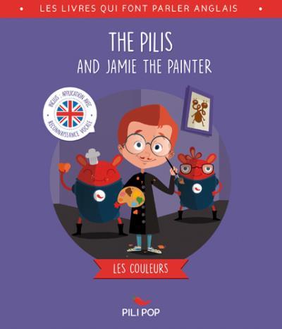 Pilis - Les couleurs : The Pilis and Jamie the Painter