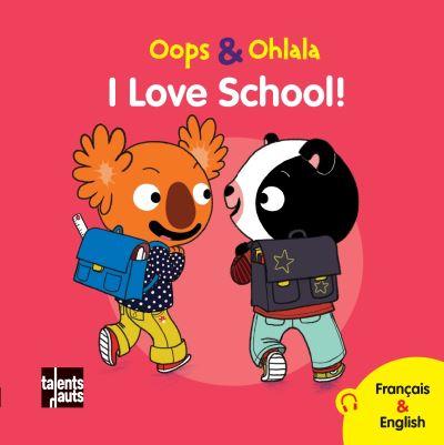 I love school ! Vive l'école !