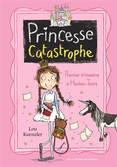 Princess catastrophe - Gallimard jeunesse