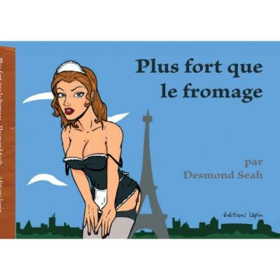 Plus fort que le fromage
