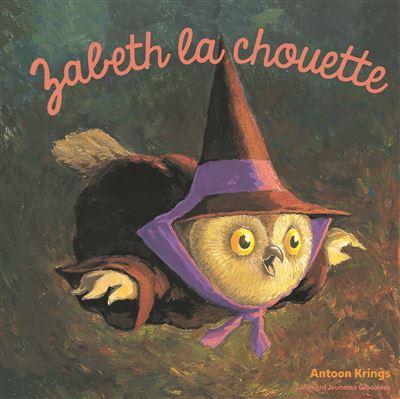 Drôles de petites bêtes - Tome 38 : Zabeth la chouette