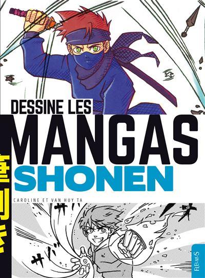 Dessine les mangas - Shonen