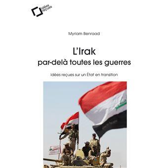 L'Irak, par-delà toutes les guerres