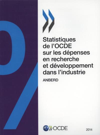 Statistiques de l'OCDE sur les dépenses en recherche et développement dans l'industrie 2014