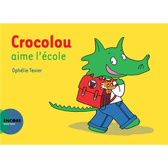 CrocolouCrocolou aime l'ecole