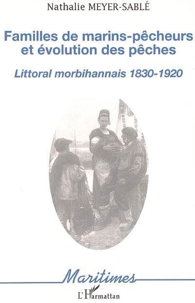 Familles de marins-pêcheurs et évolution des pêches littorales