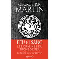 Le règne des Targaryen