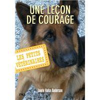 Les petits vétérinaires - numéro 7 Une leçon de courage