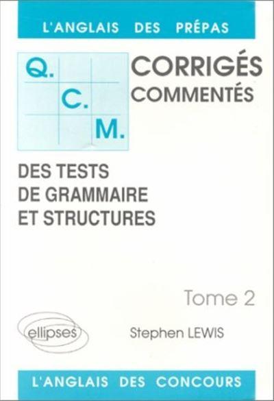 Qcm grammaire et structures,2:corriges