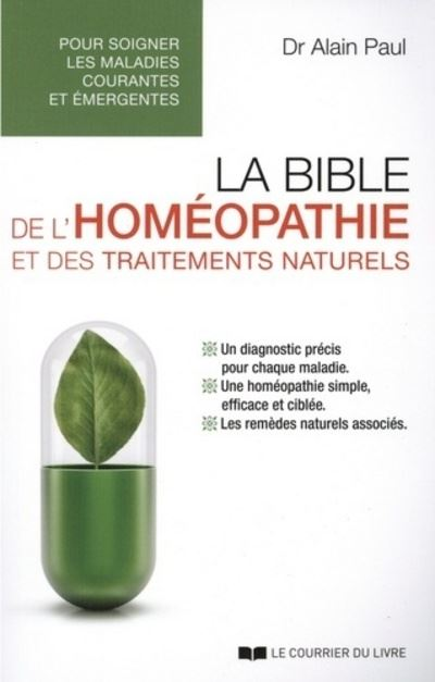 La bible de l'homéopathie et des remèdes naturels