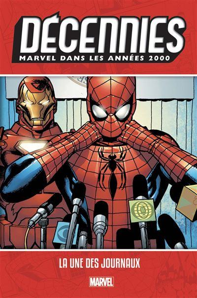 Décennies: Marvel dans les années 2000 - La une des journaux