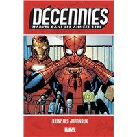 Décennies : Marvel dans les années 2000 La une des journaux