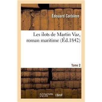 Les ilots de Martin Vaz, roman maritime