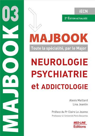 Majbook Neurologie, psychiatrie et addictologie