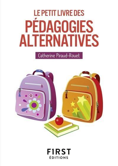 Petit livre des - Pédagogies alternatives
