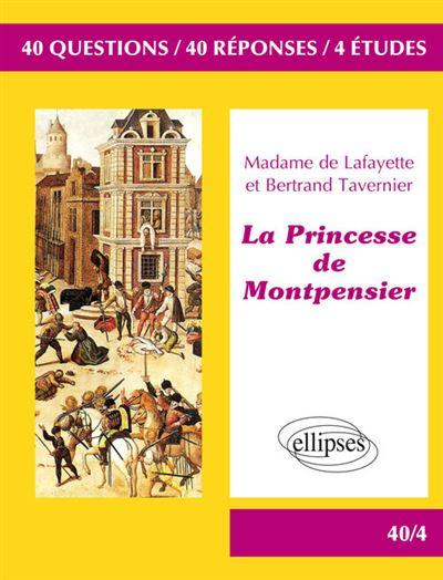La Princesse de Montpensier, Madame de Lafayette et Bertrand Tavernier, BAC L 2018