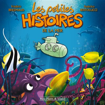 Les petites histoires de la mer