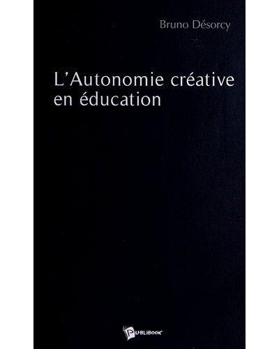 L'autonomie creative en educat