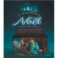 24 histoires de Noël pour attendre Jésus - NE