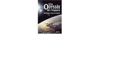 Une odyssée de l'espace - Les Belges dans les étoiles