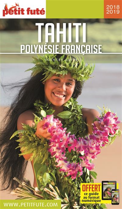 Petit Futé Tahiti, Polynésie