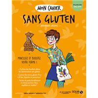 Mon cahier Sans gluten - Nouvelle édition