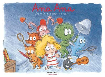 Ana Ana - On n'a pas peur du noir !