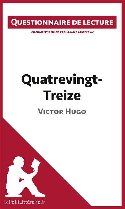 Questionnaire de lecture : Quatrevingt-Treize de Victor Hugo