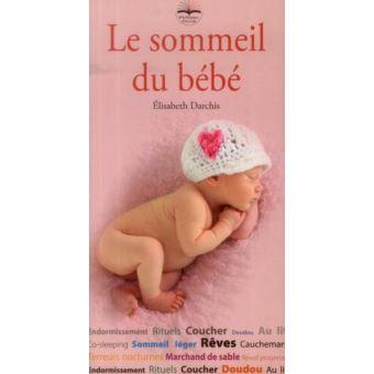 Le Sommeil Du Bebe Broche Darchis Elisabeth Achat Livre Fnac