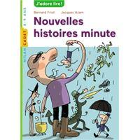 Histoires Minute Tome 01 Poche Jacques Azam Bernard Friot Achat Livre Fnac