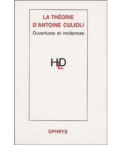 Theorie d'antoine culioli