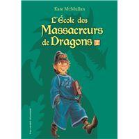 L'Ecole des massacreurs de dragons