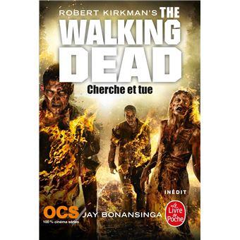 The Walking DeadCherche et tue (The Walking Dead, Tome 7)