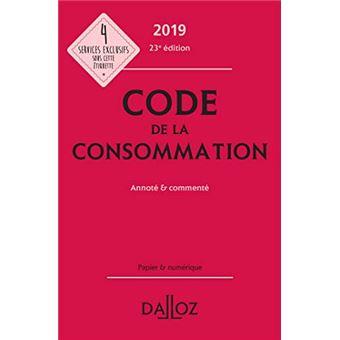 Code de la consommation 2019, annoté et commenté