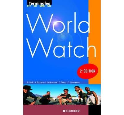 World Watch Terminales Technologiques