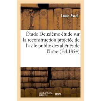Étude Deuxième étude sur la reconstruction projetée de l'asile public des aliénés de l'Isère