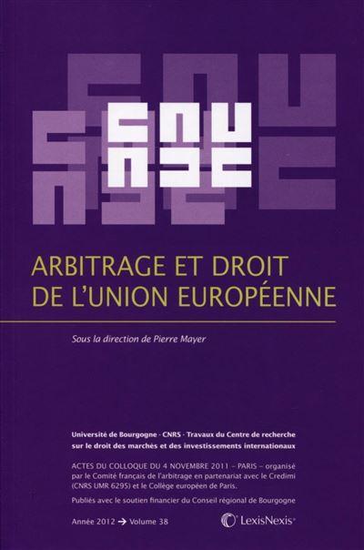 Arbitrage et le droit de l'Union européenne