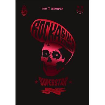 Rockabilly Zombie SuperstarL'Intégrale