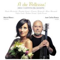 A che bellezza : Arias y cantatas del seicento