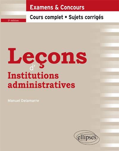 Leçons d'Institutions administratives - 2e édition