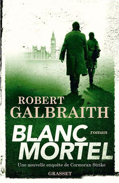 """Résultat de recherche d'images pour """"robert galbraith  blanc mortel"""""""