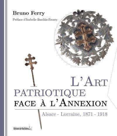 L'Art patriotique face à l'annexion