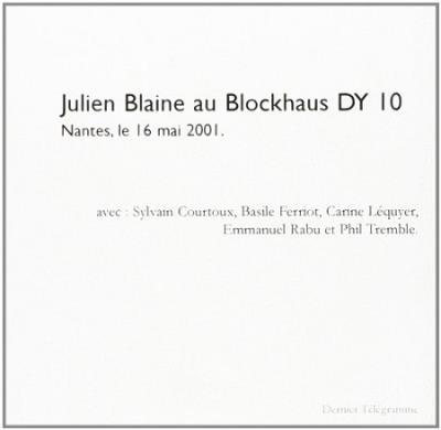 Julien Blaine au blockhaus DY 10