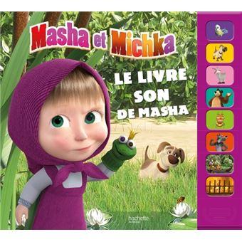 Masha et MichkaLe livre son de Masha