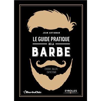 Le guide pratique de la barbe