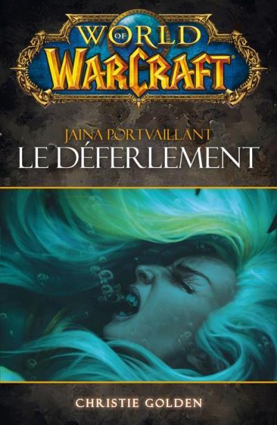 World of Warcraft - Le déferlement - Le déferlement - 9782809435122 - 5,99 €